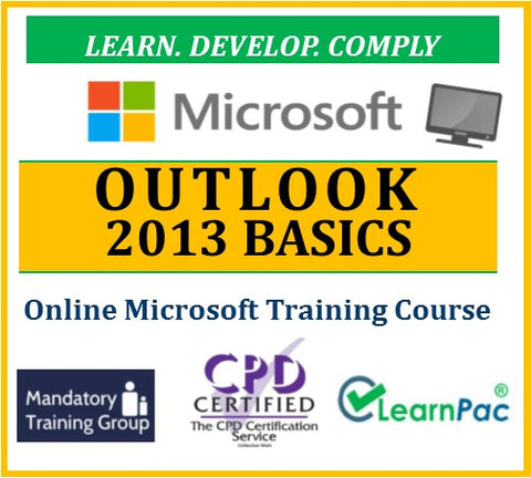 Mastering Outlook 2013 Basics - Online CPD Training Course & Certification - The Mandatory Training Group UK -
