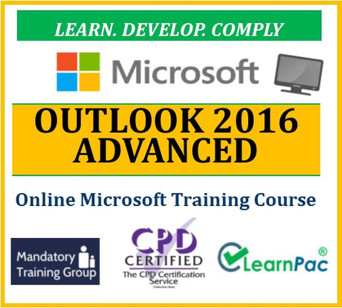 Mastering Outlook 2016 Advanced - Online CPD Training Course & Certification - The Mandatory Training Group UK -
