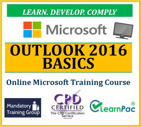 Mastering Outlook 2016 Basics - Online CPD Training Course & Certification - The Mandatory Training Group UK -