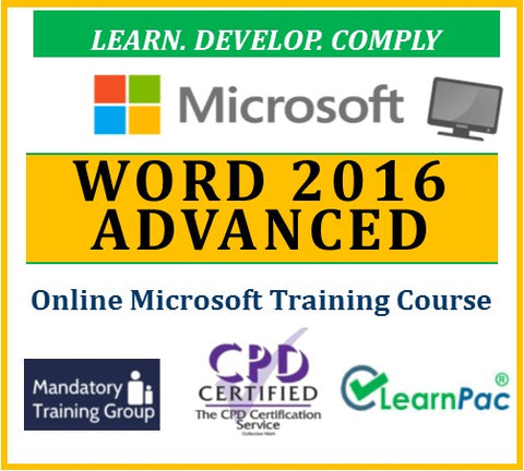 Mastering Word 2016 Advanced - Online CPD Training Course & Certification - The Mandatory Training Group UK -