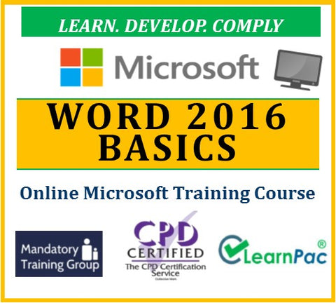 Mastering Word 2016 Basics - Online CPD Training Course & Certification - The Mandatory Training Group UK -