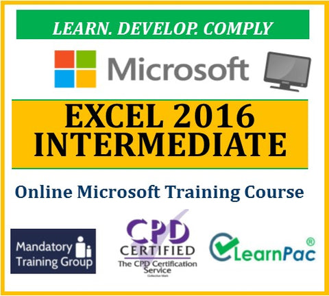 Microsoft Excel 2016 Intermediate - Online CPD Training Course & Certification - The Mandatory Training Group UK -