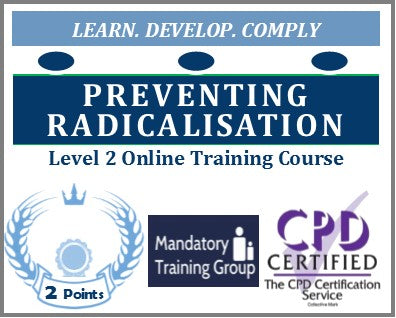 Preventing Radicalisation Training - Level 2 Online CPD Accredited Course - Skills for Care Aligned Training Course - The Mandatory Training Group UK -