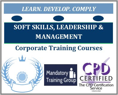 Soft Skills, Leadership & Management Training Courses, Programs and Qualifications - Corporate Training Courses Providers - The Mandatory Training Group UK -