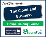 The Cloud and Business - Online Training Course & Certification - The Mandatory Training Group UK -