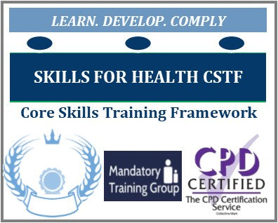 Training Courses Aligned to Skills for Health Core Skills Training Framework (CSTF) - What is Skills for Health Aligned Mandatory Training? Skills for Health Core Skills Training Framework - E-Learning for Healthcare & Social Care - The Mandatory Training Group UK -
