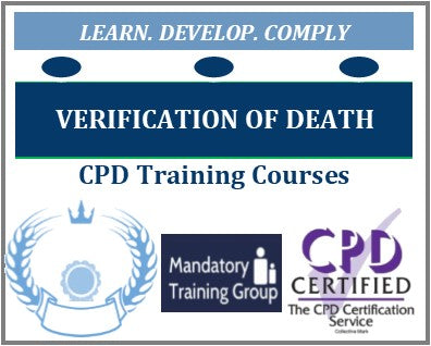Verification of Death - Verification of Death Training Courses for Nurses - Online & Classroom Verification of Death Courses - The Mandatory Training Group UK -