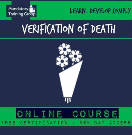 Verification of death training courses - nmc verification of death - verification of death procedures – online verification of death training - The Mandatory Training Group UK -