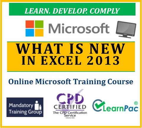What is New in Excel 2013 - Online CPD Training Course & Certification - The Mandatory Training Group UK -