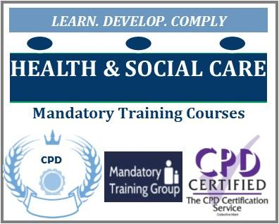Which Courses are Mandatory for Health & Social Care Providers - List of Mandatory Training for Health & Social Care Workers - The Mandatory Training Group UK -