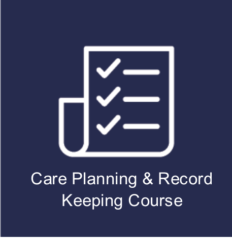 Care Planning & Record Keeping Course -