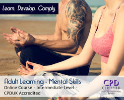 Adult Learning - Mental Skills – Online Training Course – The Mandatory Training Group  UK -