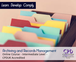 Archiving and Records Management - Online Training Course - The Mandatory Training Group UK -