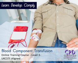 Blood Component Transfusion - Online Training Course - The Mandatory Training Group UK -