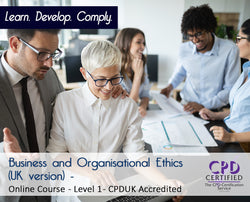 Business and Organisational Ethics (UK version) - Online Course - The Mandatory Training Group UK -