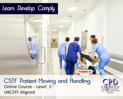 CSTF Patient Moving and Handling Level 2 - CPDUK Accredited - The Mandatory Training Group UK -
