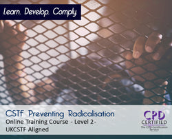 CSTF Preventing Radicalisation - Level 2 - Online Course - The Mandatory Training Group UK -