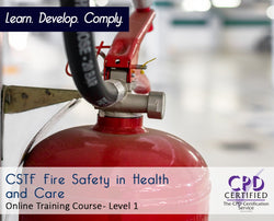 CSTF Fire Safety in Health and Care - Online Training Course - The Mandatory Training Group UK -