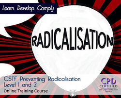 CSTF Preventing Radicalisation Level 1 and 2 - UKCSTF Aligned - The Mandatory Training Group UK -