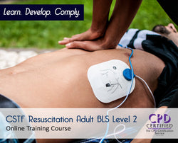 CSTF Resuscitation Adult Level 2 - UKCSTF Aligned - The Mandatory Training Group UK -