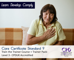 Care Certificate 9 - Train the trainer + Trainer pack - CPDUK Accredited - The Mandatory Training Group UK -