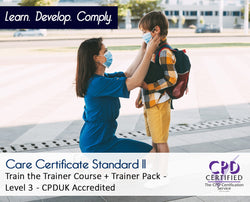 Care Certificate Standard 11 + Train the Trainer + Trainer Pack - CPDUK Accredited - The Mandatory Training Group UK -