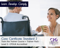 Care Certificate Standard 2 - Train the Trainer Course + Trainer Pack - CPDUK Accredited - The Mandatory Training Group UK -