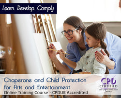 Chaperone and Child Protection for Arts and Entertainment - Online Course - The Mandatory Training Group UK -