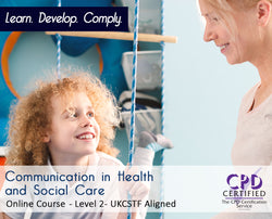 Communication in Health and Social Care - Online Training Course - The Mandatory Training Group UK -