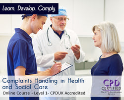 Complaints Handling in Health and Social Care - Online Training Course - The Mandatory Training Group UK -