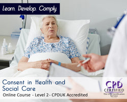 Consent in Health and Social Care - Online Training Course - The Mandatory Training Group UK -