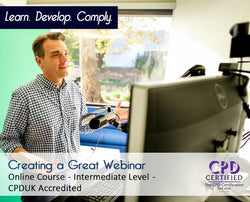 Creating a Great Webinar - Online Training Course - The Mandatory Training Group UK -