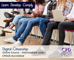 Digital Citizenship - Online Training Course - The Mandatory Training Group UK -