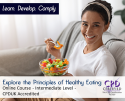 Explore the Principles of Healthy Eating  - Online Training Course - The Mandatory Training Group UK -
