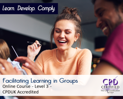 Facilitating Learning in Groups - CPDUK Accredited - The Mandatory Training Group UK -