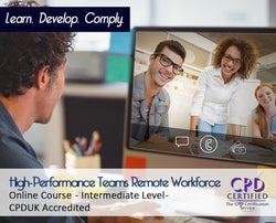 High-Performance Teams Remote Workforce - Online Training Course - The Mandatory Training Group UK -