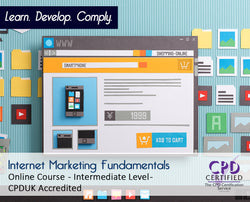 Internet Marketing Fundamentals - Online Training Course - The Mandatory Training Group UK -