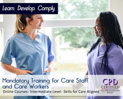 Mandatory Training for Care Staff and Care Workers - Skills for Care Aligned - The Mandatory Training Group UK -