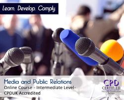 Media and Public Relations - Online Training Course - The Mandatory Training Group UK -