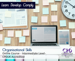 Organisational Skills - Online Training Course - The Mandatory Training Group UK -