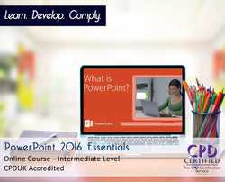 PowerPoint 2016 Essentials - Online Training Course - The Mandatory Training Group UK -