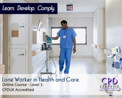 Lone Worker in Health and Care - Online Training Course - The Mandatory Training Group UK -