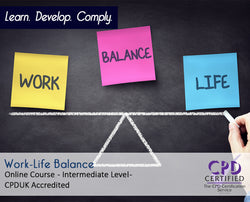 Work-Life Balance - Online Training Course - The Mandatory Training Group UK -