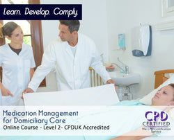 Medication Management for Domiciliary Care - Online Training Course - The Mandatory Training Group UK -