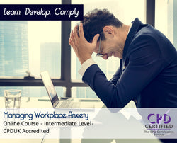 Managing Workplace Anxiety - Online Training Course - The Mandatory Training Group UK -