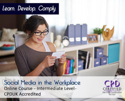 Social Media in the Workplace - Online Training Course - The Mandatory Training Group UK -