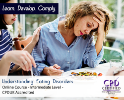 Understanding Eating Disorders  - Online Training Course - The Mandatory Training Group UK -