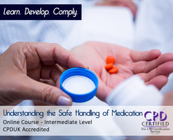 Understanding the Safe Handling of Medication  - Online Training Course - The Mandatory Training Group UK -
