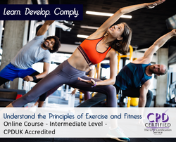 Understand the Principles of Exercise and Fitness  - Online Training Course - The Mandatory Training Group UK -