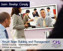 Virtual Team Building and Management - Online Training Course - The Mandatory Training Group UK -